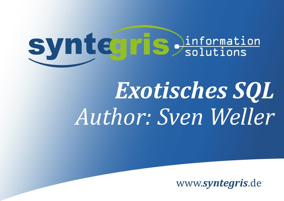 Exotisches SQL